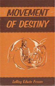 Movement-of-Destiny-Book-LeRoy-Froom