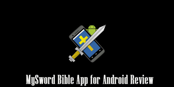 Review – MySword Bible App for Android