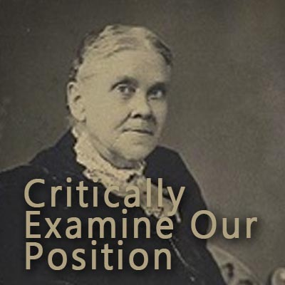 Ellen White Asks Seventh-day Adventists to Critically Examine Our Position