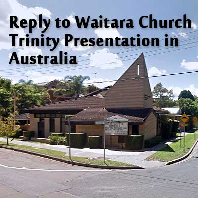 Restitution Ministries Replies to Seventh-day Adventist Presentation on Trinity Doctrine