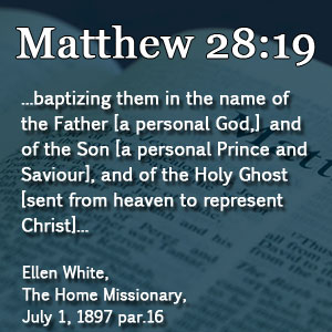 matthew-28-19-ellen-white-trinity-seventh-day-adventist