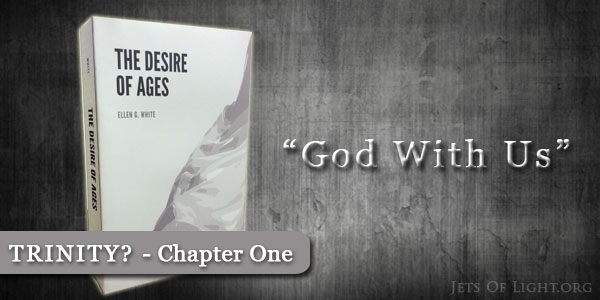 desire-of-ages-chapter-one-god-with-us