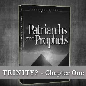 Does Patriarchs and Prophets by Ellen White Prove the Trinity?