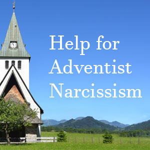 7 Ways Seventh-day Adventists Can Help People With Narcissism